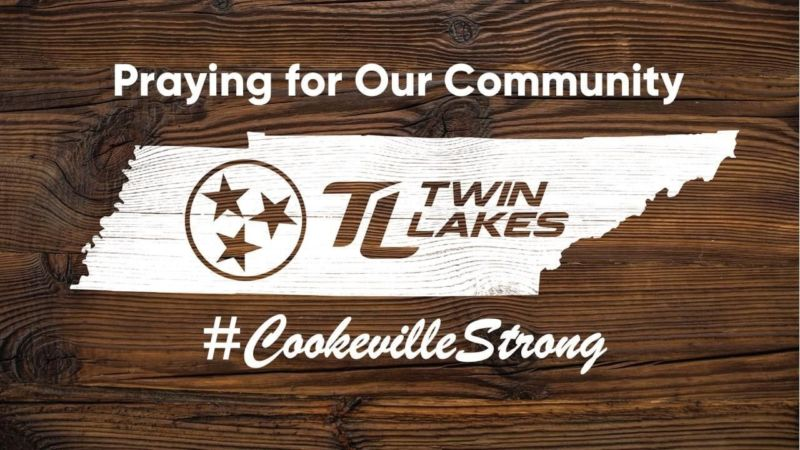 Praying for our Community. #CookevilleStrong. Twin Lakes logo.