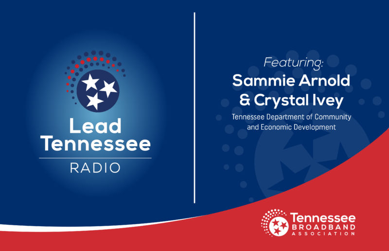Featuring Sammie Arnold and Crystal Ivey of Tennessee Economic and Community Development