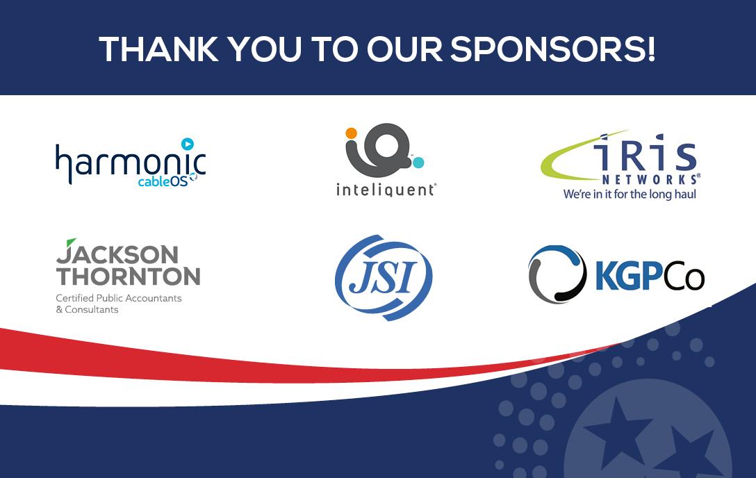 Thank you to our sponsors: JSI, harmonic, jackson thornton, inteliquent, kgpco, iris networks