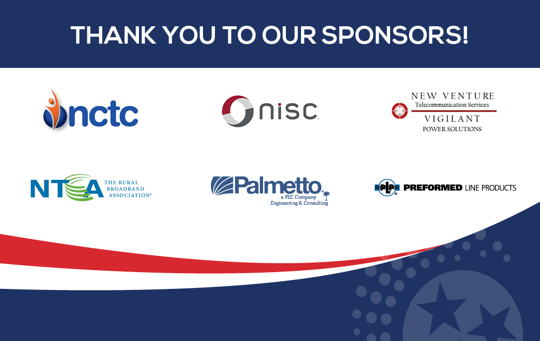 Thank you to our sponsors: nctc, nisc, palmetto, nta, preformed line products, new venture
