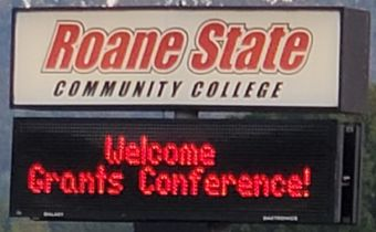 Sign: Roane State Community College. Welcome Grants Conference!