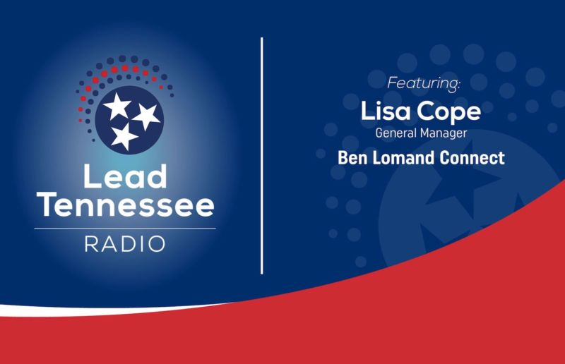 Lead Tennessee Radio features Ben Lomand CEO Lisa Cope