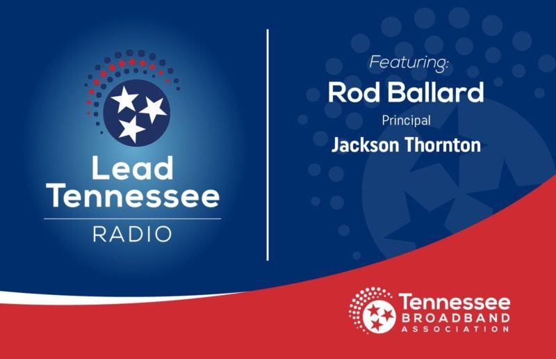 Lead tennessee radion featuring rob ballard
